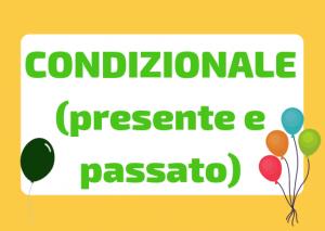 Condizionale presente e passato italiano