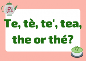 how to say tea italian