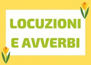 14 Locuzioni e Avverbi per MIGLIORARE il tuo ITALIANO!