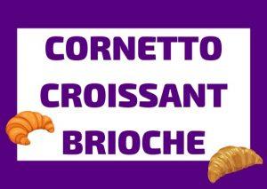 Cornetto, Brioche o Croissant? Qual è la differenza? Impara la storia e le caratteristiche!