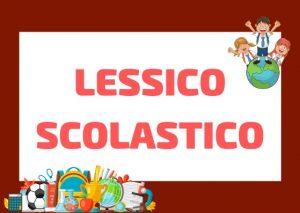 Lessico SCOLASTICO in ITALIANO: espressioni per parlare di scuola